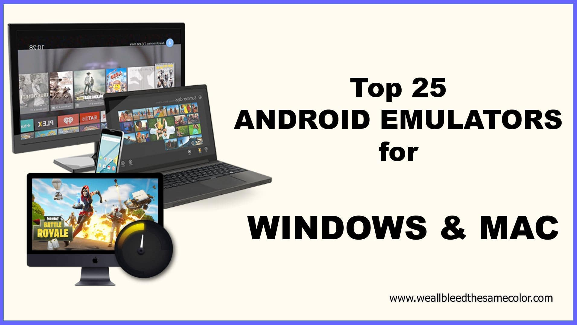 25 TOP ANDROID EMULATORS FOR WINDOWS PC AND MAC IN 2020